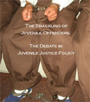 The Shackling of Juvenile Offenders