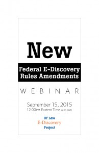 flyer for E-Discovery Rules and Amendments webinar