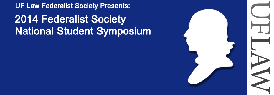 2014 Federalist Society National Student Symposium banner