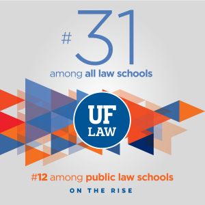 UF Law reaches 31 in U S  News rankings - Levin College of